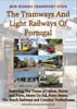 The Tramways & Light Railways Of Portugal