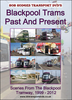 Blackpool Trams Past & Present