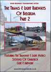 Trams & Light Railways Of Belgium Part 2
